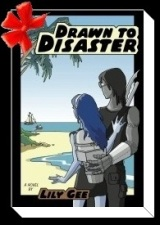 DRAWN TO DISASTER by Lily Gee